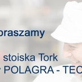 Tork na targach POLAGRA TECH 2016. Branża przemysłu spożywczego ma apetyt na Tork!